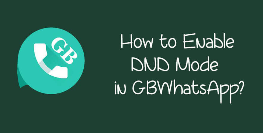 enable-dnd-mode-in-gbwhatsapp
