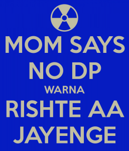 Mom Says No DP