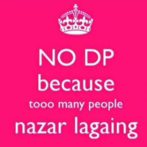 No DP Funny Pic Too Many People Nazar Lagaing