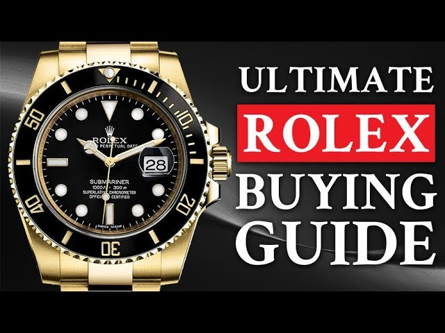 Ultimate Buying Guide to Rolex Watch Collections